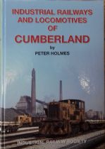 Industrial Railways and Locos of Cumberland P Holmes